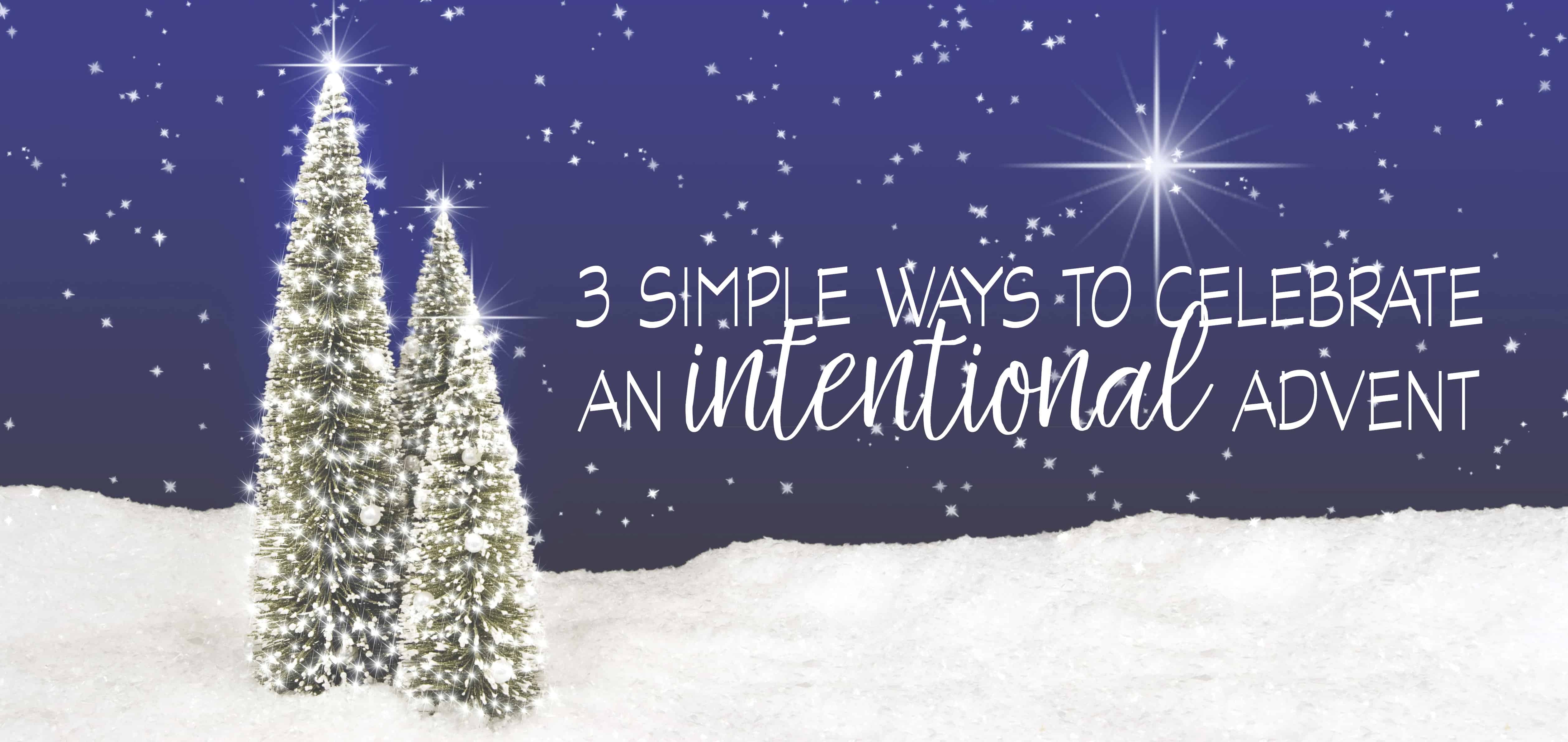 An Intentional Advent