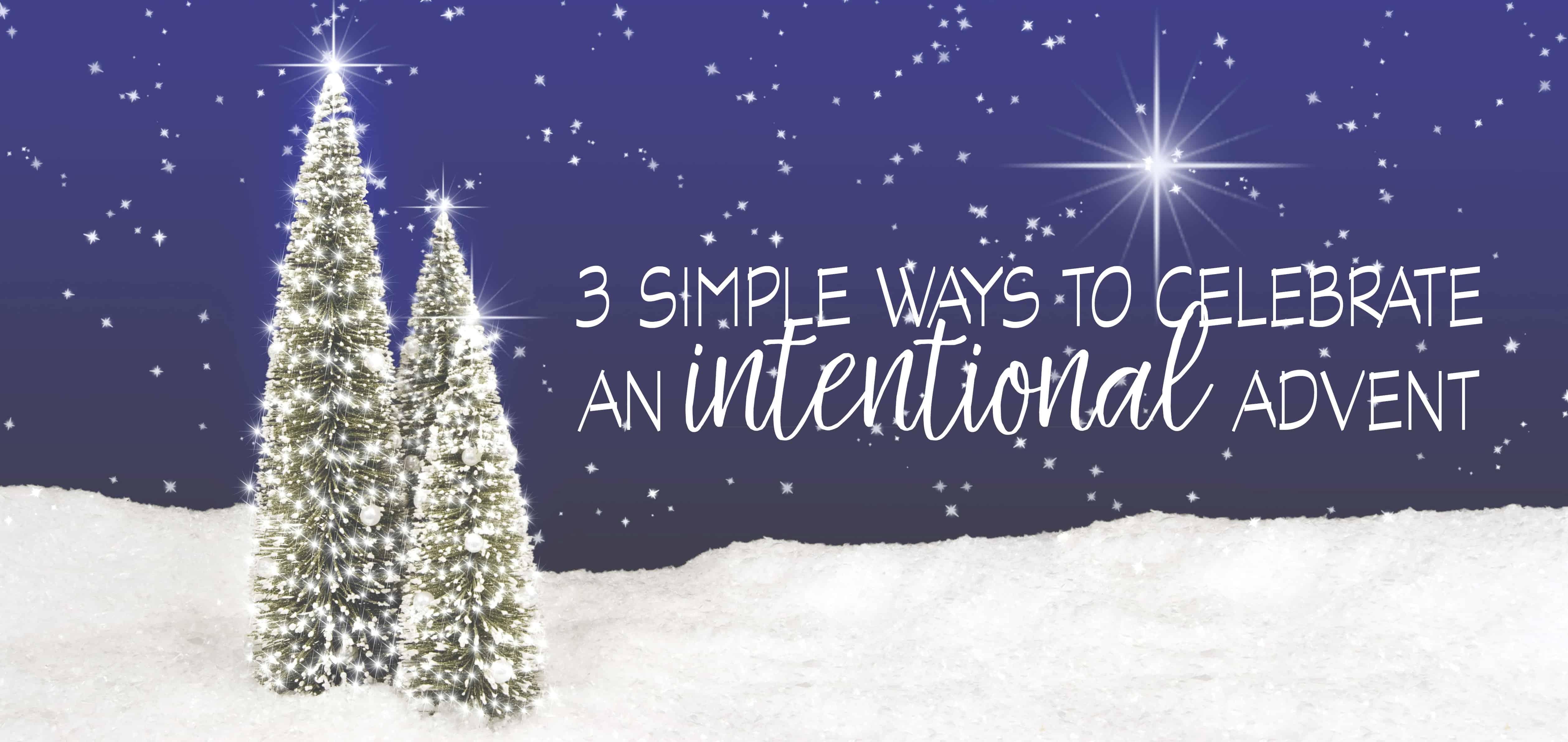 An Intentional Advent